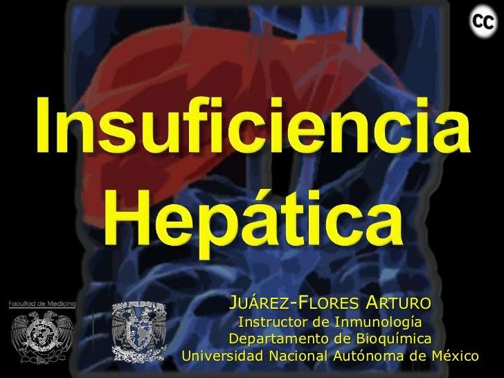 JUÁREZ-FLORES ARTURO        Instructor de Inmunología      Departamento de BioquímicaUniversidad Nacional Autónoma de México