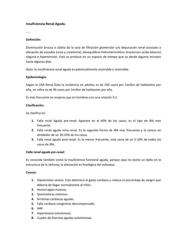 Insuficiencia Renal Aguda.…..Definición:Disminución brusca o súbita de la tasa de filtración glomerular y/o depuración ren...