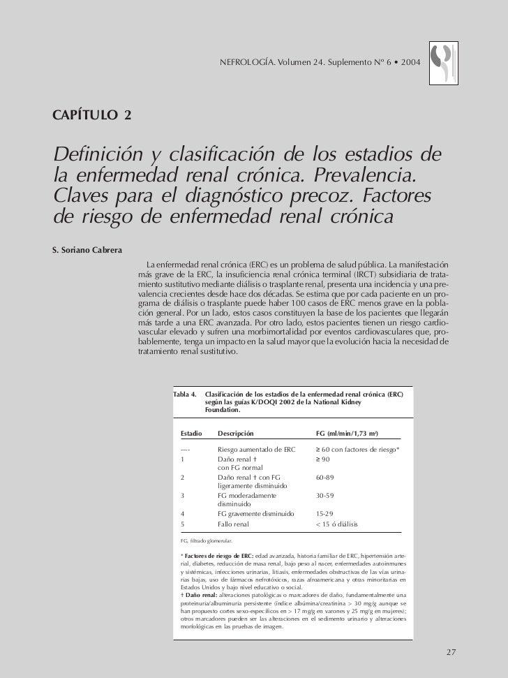 NEFROLOGÍA. Volumen 24. Suplemento Nº 6 • 2004CAPÍTULO 2Definición y clasificación de los estadios dela enfermedad renal c...