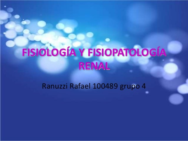 fisiopatologia renal: