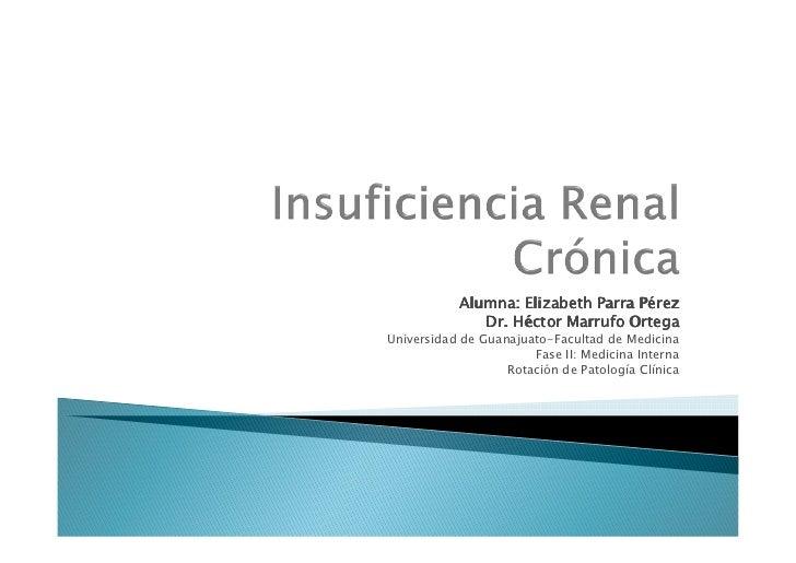 Insuficiencia renal crónica (rotación patología clínica)