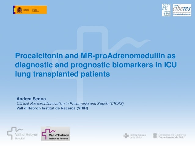 Procalcitonin and MR-proAdrenomedullin as diagnostic and prognostic biomarkers in ICU lung transplanted patients