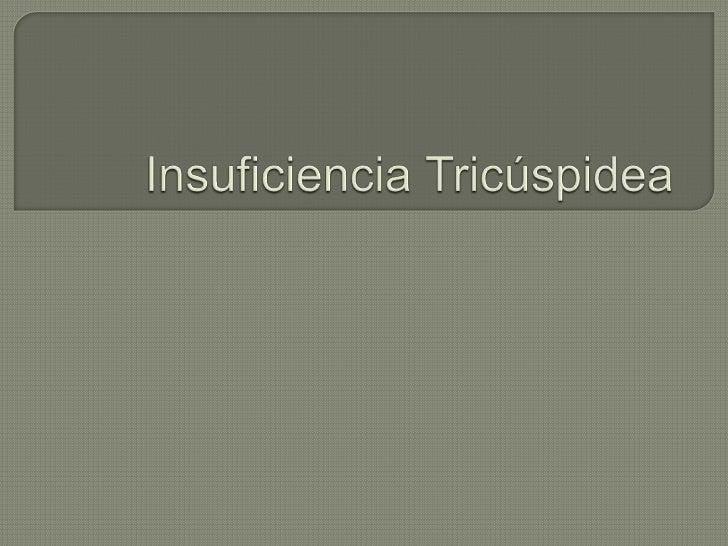 Insuficiencia tricúspidea