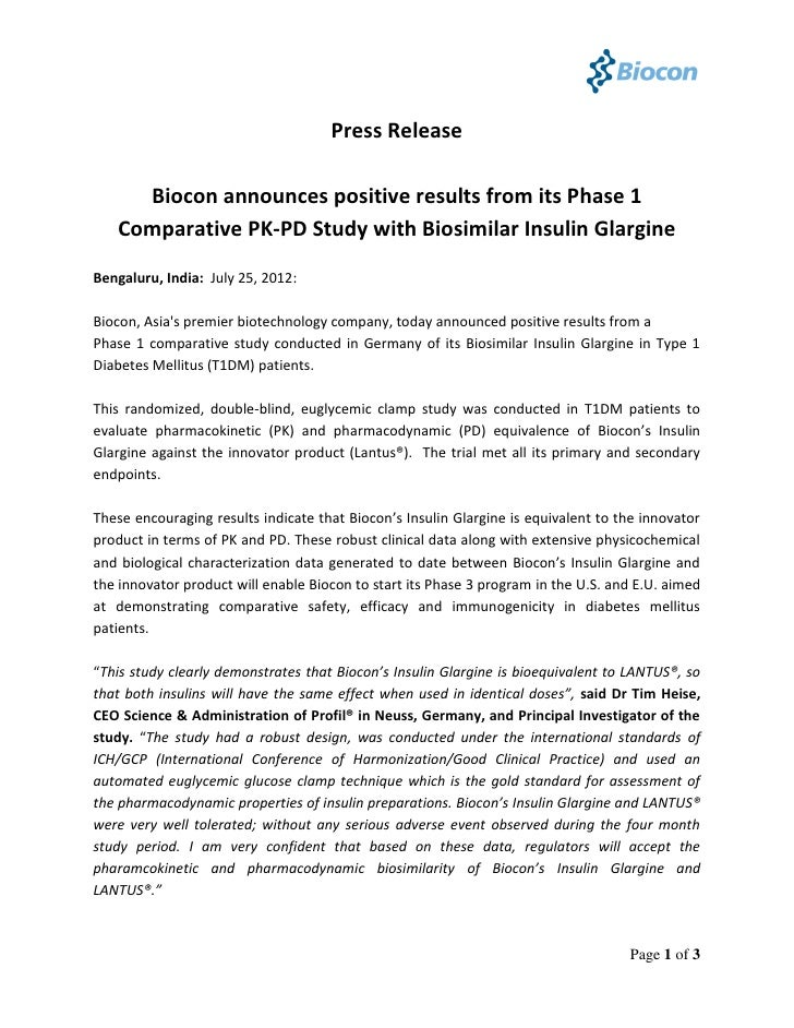 Press Release     Biocon announces positive results from its Phase 1   Comparative PK-PD Study with Biosimilar Insulin Gla...