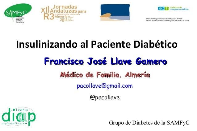 Insulinizando al paciente diabético jornadas r3 2.0
