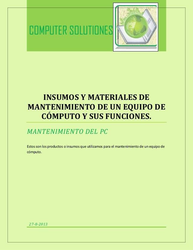 Insumos y materiales de mantenimiento de un equipo de cómputo y sus funciones