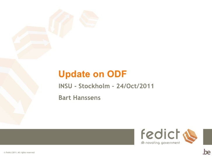 Update on ODF INSU - Stockholm – 24/Oct/2011  Bart Hanssens