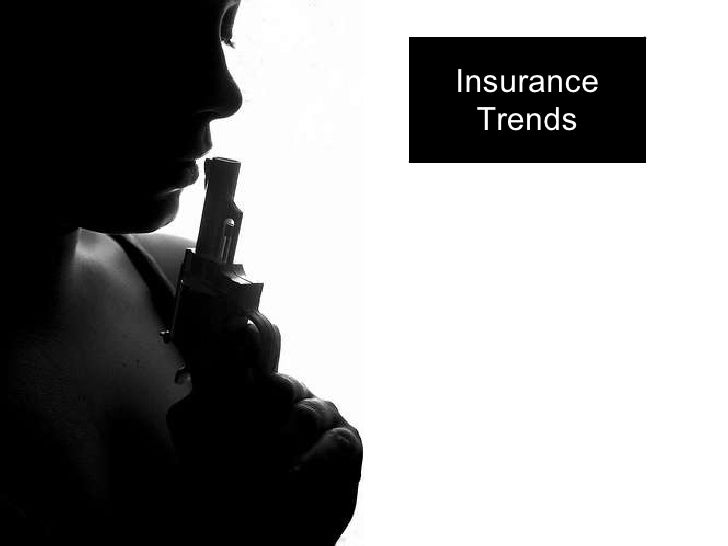Insurance   Trends