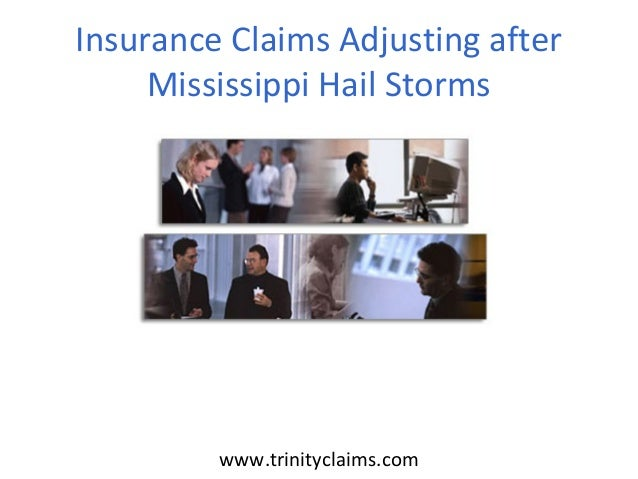 Insurance Claims Adjusting after Mississippi Hail Storms