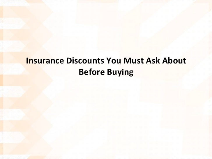 Insurance discounts you must ask about