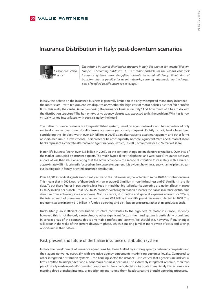 PERSPECTIVE Insurance Distribution in Italy: post-downturn scenarios                                    The existing insur...