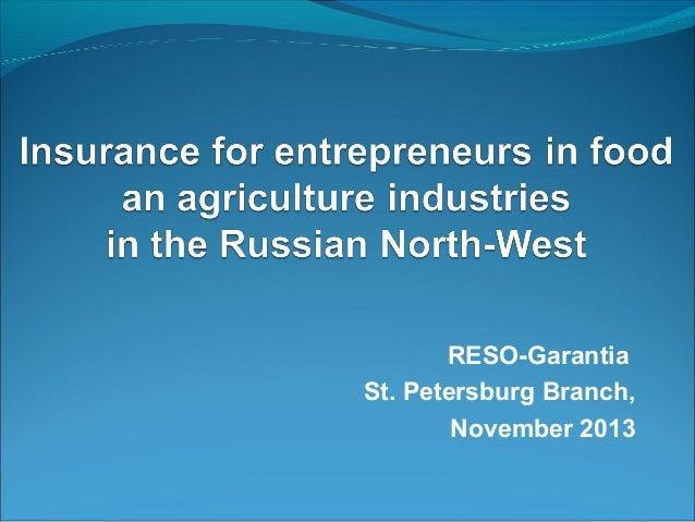 RESO-Garantia St. Petersburg Branch, November 2013