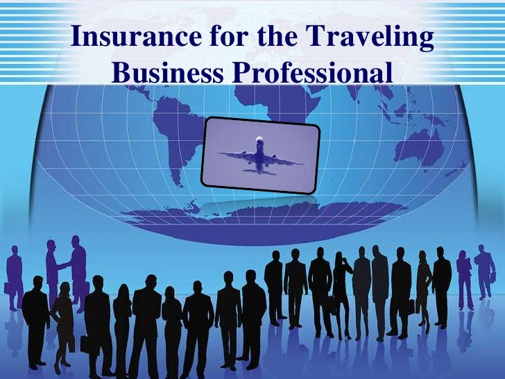 Insurance for the Traveling Business Professional<br />