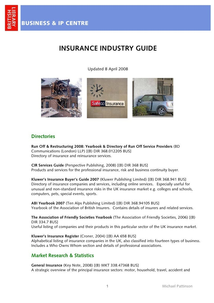 BUSINESS & IP CENTRE                      INSURANCE INDUSTRY GUIDE                                      Updated 8 April 20...