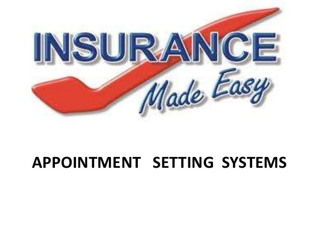 Insurance made easy appointment setting systems