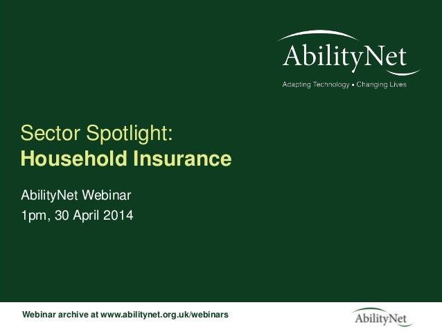 Household Insurance Sector Spotlight webinar April 2014