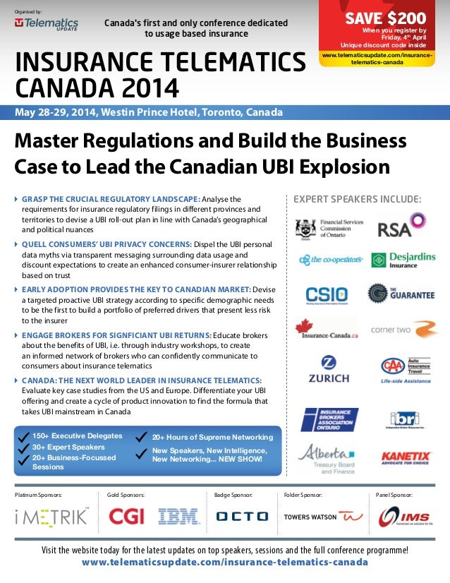 EXPERT SPEAKERS INCLUDE: Master Regulations and Build the Business Case to Lead the Canadian UBI Explosion 150+ Executive ...