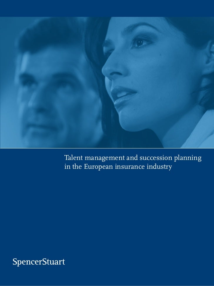 Talent management and succession planningin the European insurance industry