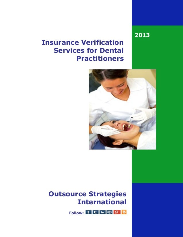 Insurance verification services for dental practitioners