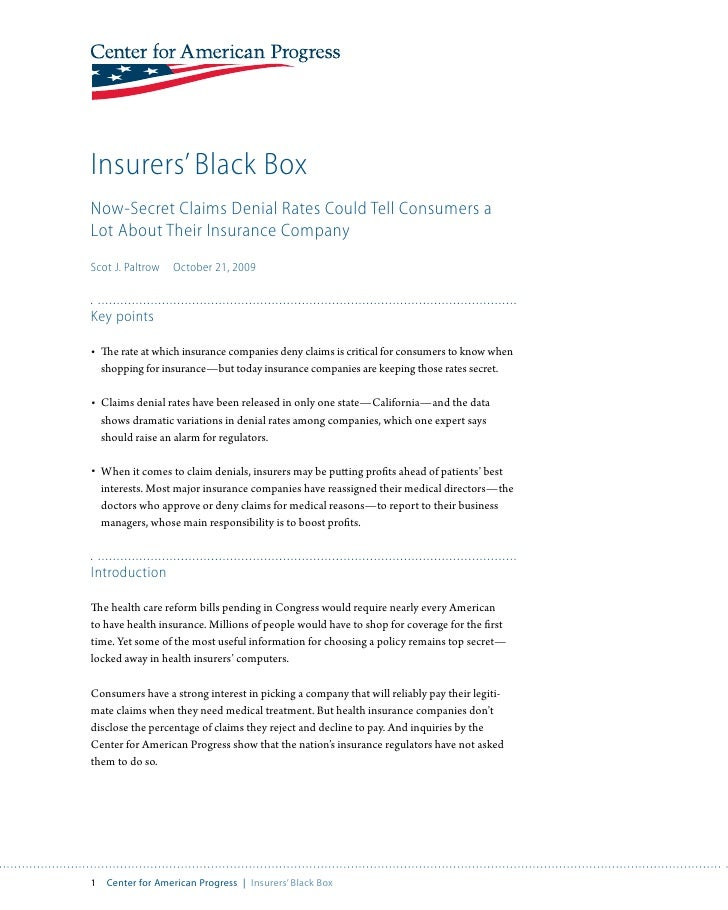 Insurers' Black Box Now-Secret Claims Denial Rates Could Tell Consumers a Lot About Their Insurance Company Scot J. Paltro...