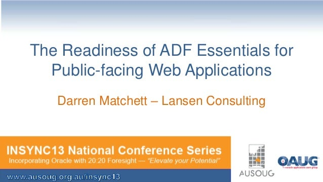 The Readiness of ADF Essentials for Public-facing Web Applications