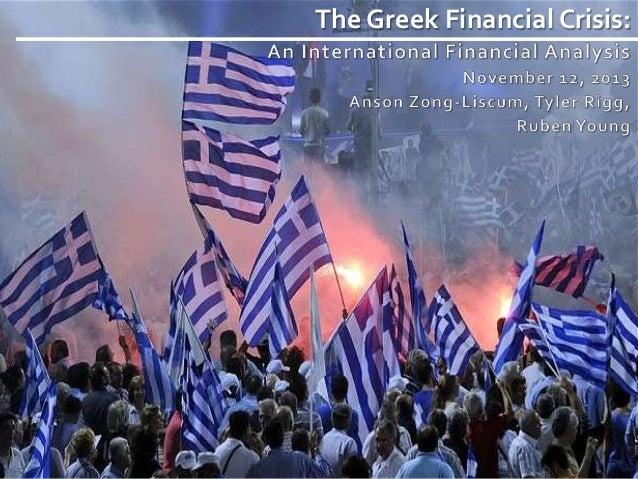 The Greek Financial Crisis: