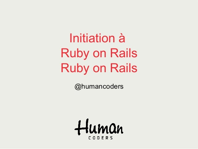 Initiation à Ruby on Rails