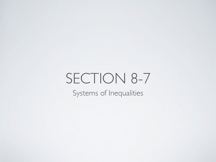 SECTION 8-7Systems of Inequalities