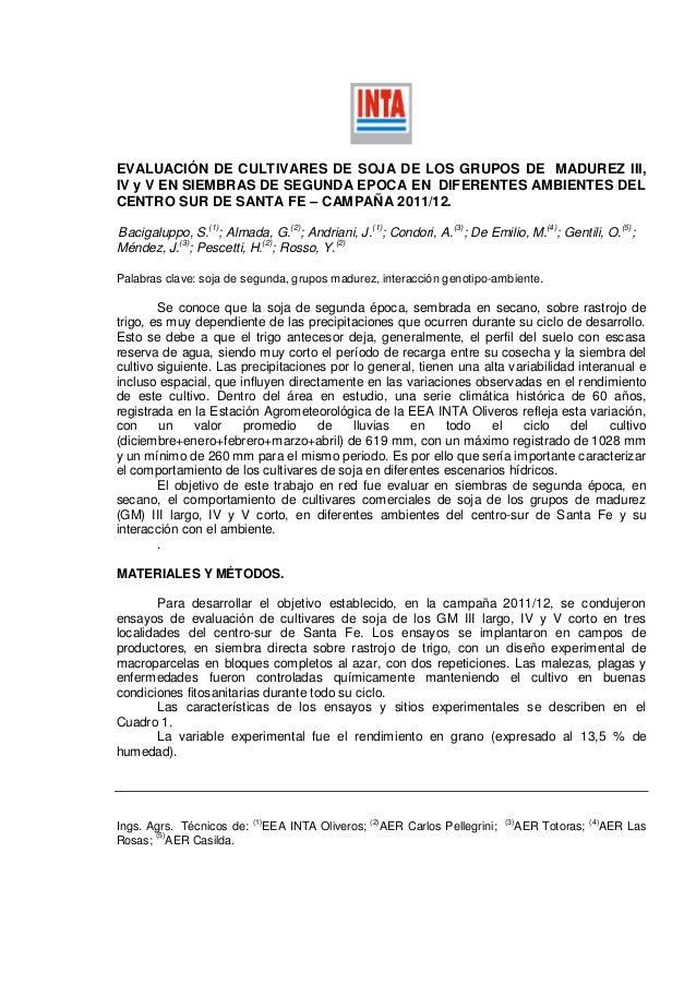 EVALUACIÓN DE CULTIVARES DE SOJA DE LOS GRUPOS DE MADUREZ III,IV y V EN SIEMBRAS DE SEGUNDA EPOCA EN DIFERENTES AMBIENTES ...