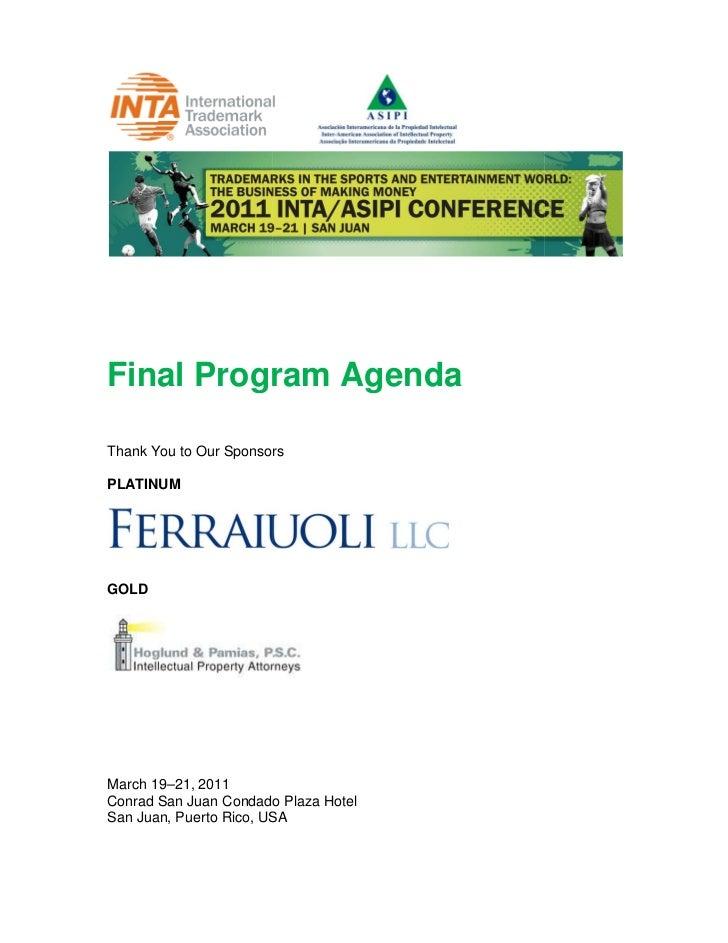 Final Program AgendaThank You to Our SponsorsPLATINUMGOLDMarch 19–21, 2011Conrad San Juan Condado Plaza HotelSan Juan, Pue...