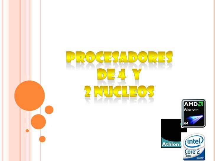 Procesadores 2 y 4 nucleos