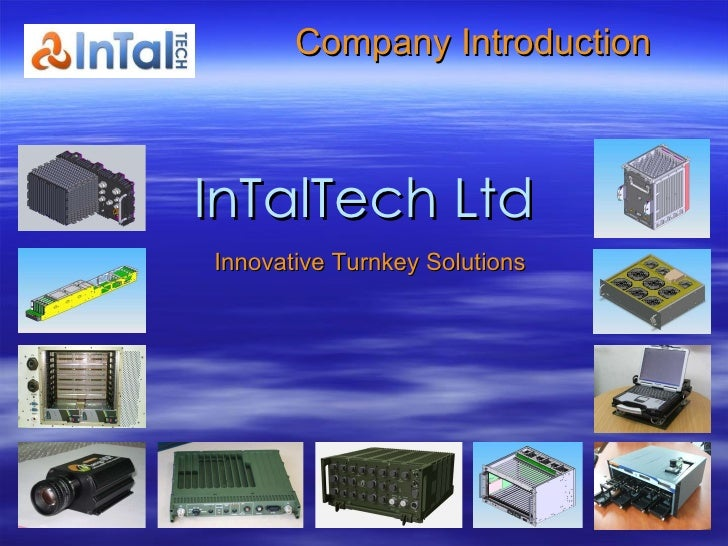 InTalTech Ltd   Company Introduction Innovative Turnkey Solutions