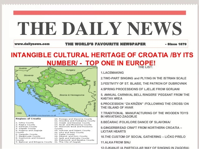 THE DAILY NEWSwww.dailynews.com   THE WORLD'S FAVOURITE NEWSPAPER                   - Since 1879INTANGIBLE CULTURAL HERITA...