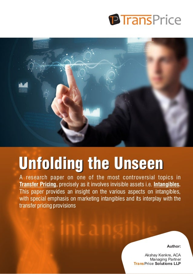 Unfolding the UnseenUnfolding the Unseen A research paper on one of the most controversial topics in Transfer Pricing, pre...