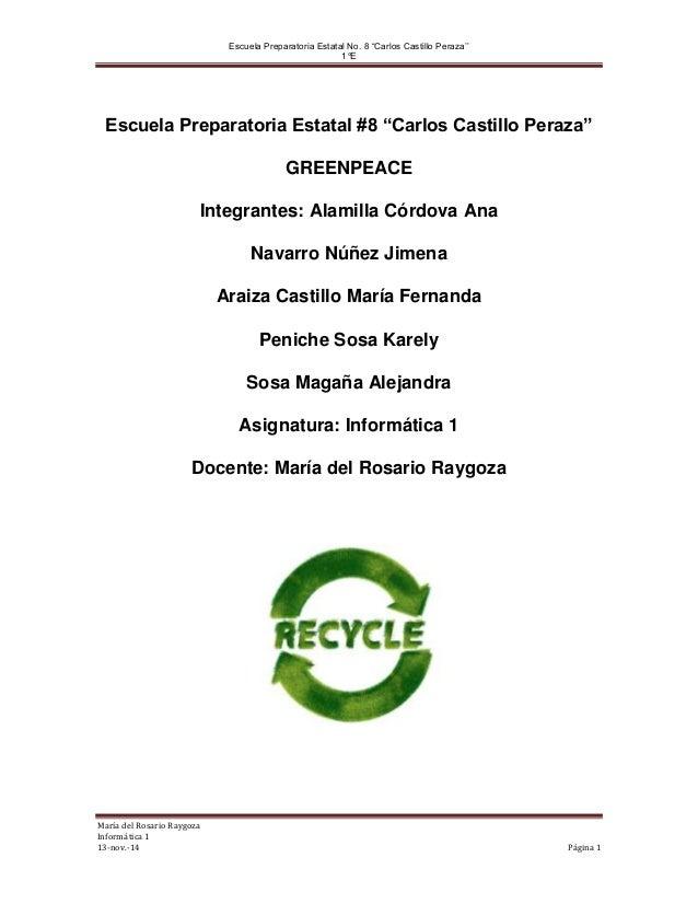"""Escuela Preparatoria Estatal No. 8 """"Carlos Castillo Peraza''  1°E  Escuela Preparatoria Estatal #8 """"Carlos Castillo Peraza..."""