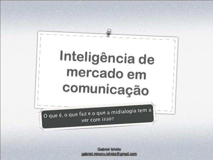 Inteligência de mercado em Web - Midialogia