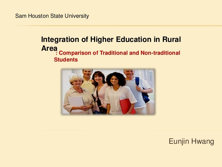 Sam Houston State University <br />Integration of Higher Education in Rural Area <br />: Comparison of Traditional and Non...