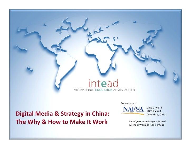 Intead nafsa may 4 china digital media