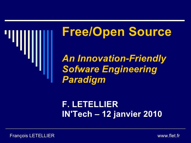 Free/Open Source                       An Innovation-Friendly                      Sofware Engineering                    ...