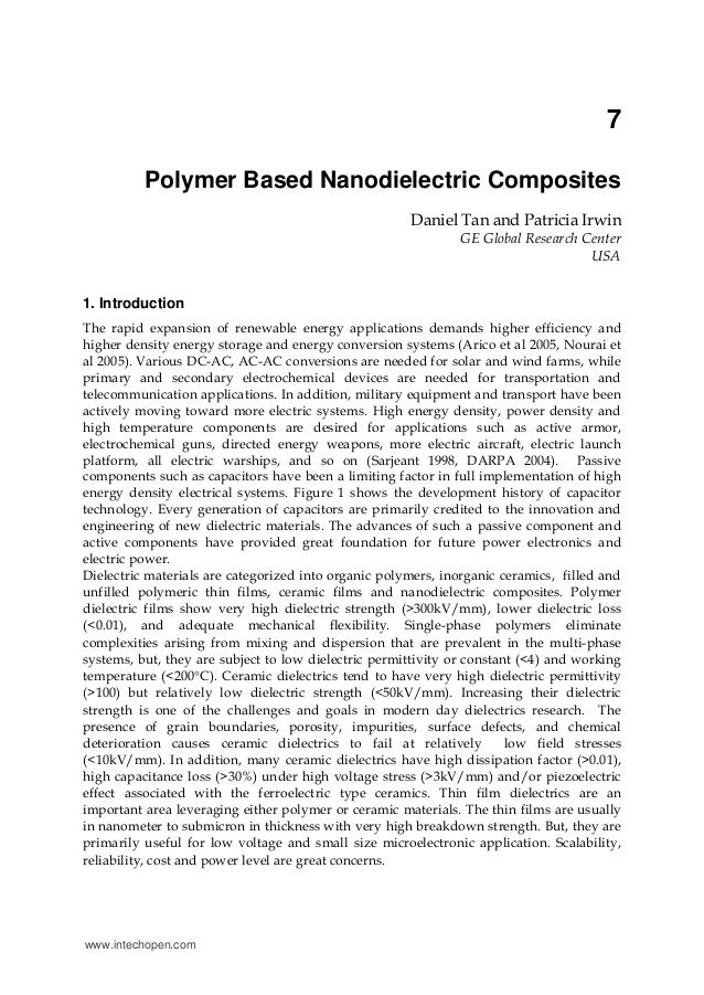 7 Polymer Based Nanodielectric Composites Daniel Tan and Patricia Irwin GE Global Research Center USA 1. Introduction The ...