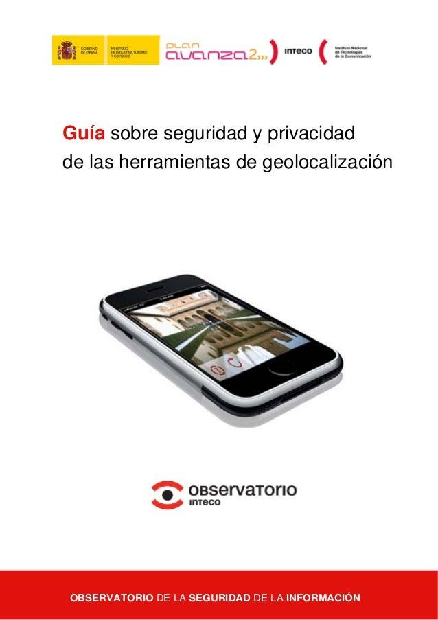 INTECO_03 - Guía sobre seguridad y privacidad de las herramientas de geolocalización