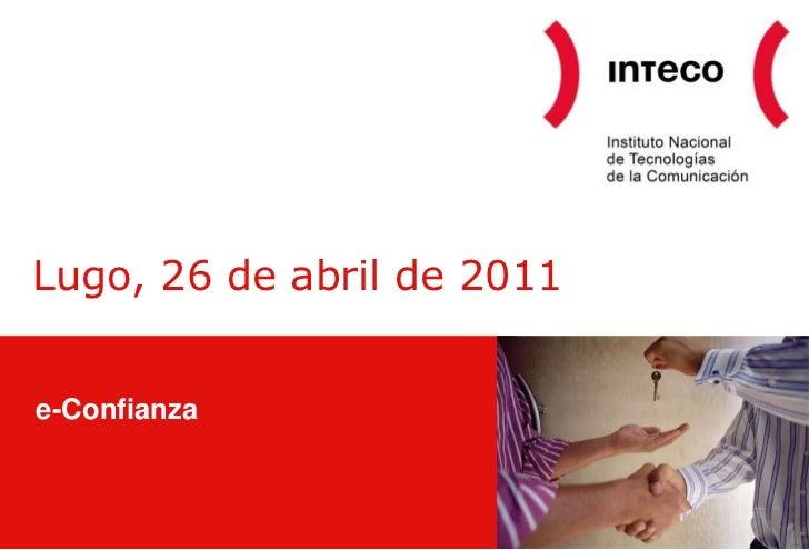 Lugo, 26 de abril de 2011e-Confianza