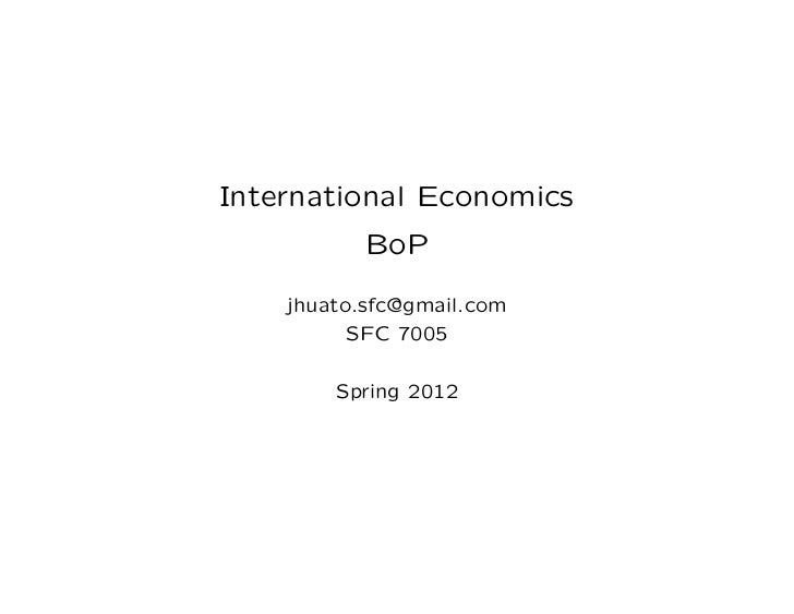 International Economics           BoP    jhuato.sfc@gmail.com          SFC 7005        Spring 2012