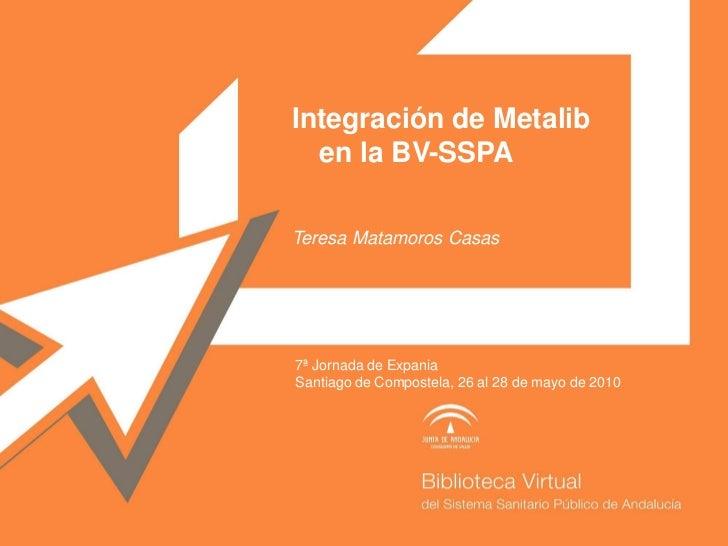 Integración de Metalib en la BV-SSPA