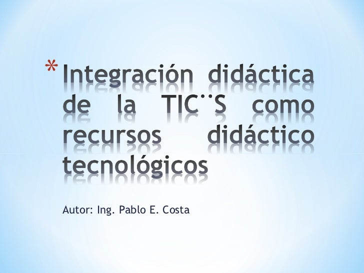 Autor: Ing. Pablo E. Costa