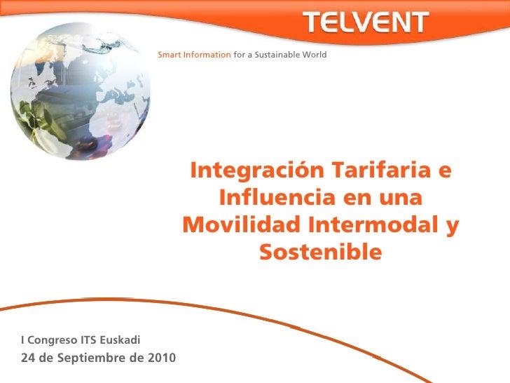 Integración tarifaria y movilidad sostenible. Telvent