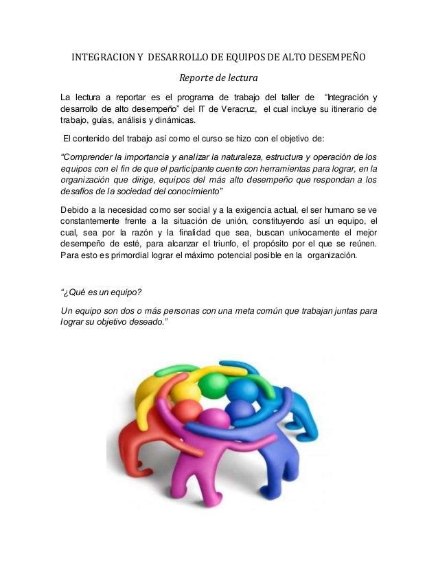 INTEGRACION Y DESARROLLO DE EQUIPOS DE ALTO DESEMPEÑO Reporte de lectura La lectura a reportar es el programa de trabajo d...