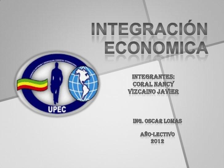 Integracion economi ca resumen