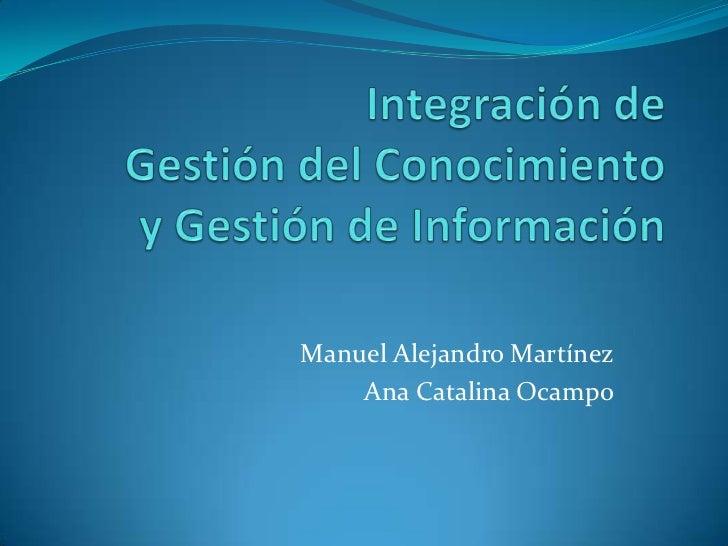 Manuel Alejandro Martínez    Ana Catalina Ocampo