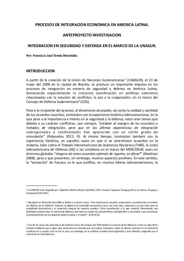 PROCESOSDEINTEGRACIONECONOMICAENAMERICALATINA. ANTEPROYECTOINVESTIGACION INTEGRACIONENSEGURIDADYDEFENSAENEL...
